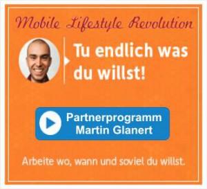 Partnerprogramm von Martin Glanert - Mobile Lifestyle Revolution