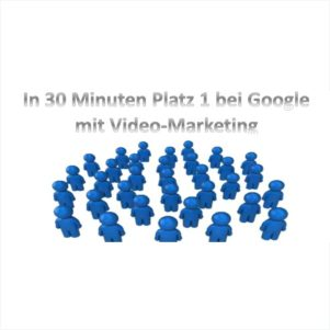 Platz 1 mit Video Marketing